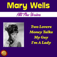 Mary Wells - Hits New Versions