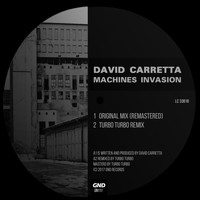 David Carretta - Machines Invasion