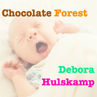 Debora Hulskamp - Chocolate Forest