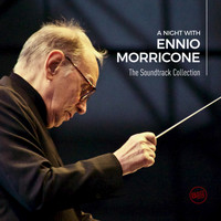 Ennio Morricone - A Night with Ennio Morricone