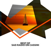 Sad Radio On Cassini - Best Of