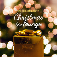 Ennio Morricone - Christmas in Lounge