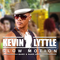Kevin Lyttle - Slow Motion (Banx & Ranx Edit)