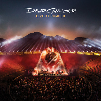 David Gilmour - Rattle That Lock (Live At Pompeii 2016)