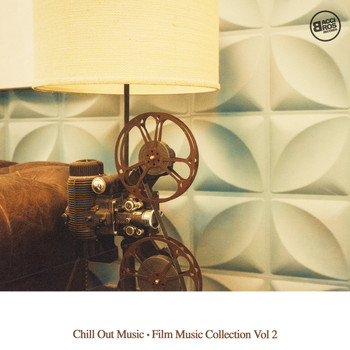 Various Artists - Chill Out Music - Film Music Collection, Vol. 2