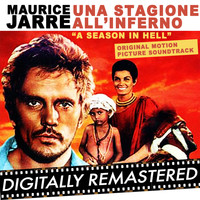 Maurice Jarre - A Season in Hell - Una Stagione All'Inferno