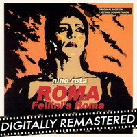 Nino Rota - Roma - Fellini's Roma (Original Motion Picture Soundtrack)