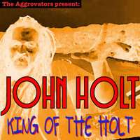 John Holt - King of the Holt (Explicit)