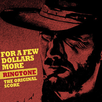 Ennio Morricone - For a Few Dollars More (Ringtone) - Original Score