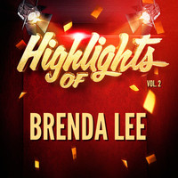Brenda Lee - Highlights of Brenda Lee, Vol. 2