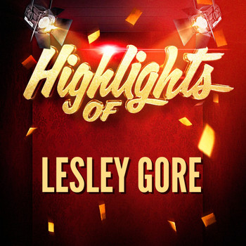Lesley Gore - Highlights of Lesley Gore