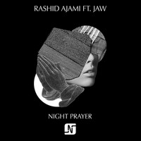 Rashid Ajami - Night Prayer