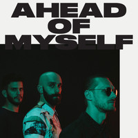 X Ambassadors - Ahead Of Myself (Explicit)