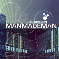 ManMadeMan - Cell Division