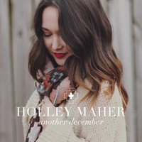 Holley Maher - Another December