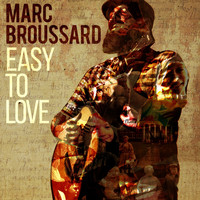 Marc Broussard - Easy to Love