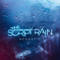 The Script - Rain (Acoustic Version [Explicit])