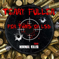 Terry Fuller - Por Twins On Lsd