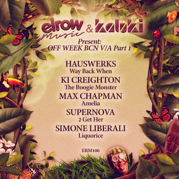 Various Artists - Elrow Music & Kaluki Present: Off Week BCN V/A, Pt. 1