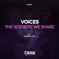 Voices - The Scenere We Share