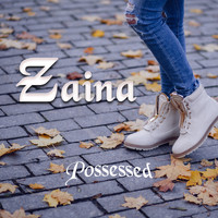 Zaina - Possessed