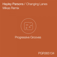 Hayley Parsons - Changing Lanes (Mikas Remix)