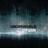 Citizen - Underworld