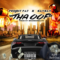 Project Pat - Tha Oof