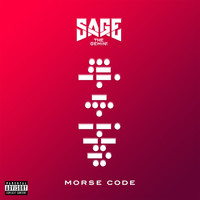 Sage The Gemini - Morse Code (Explicit)