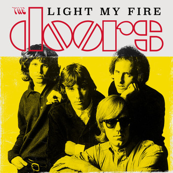 Light My Fire (2017) | The Doors | MP3 Downloads | 7digital United ...