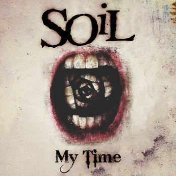 SOiL - My Time (Kickstart Version)