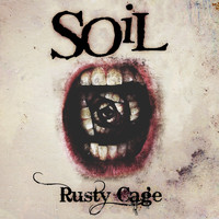 SOiL - Rusty Cage