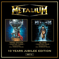 Metalium - Hero Nation (Chapter III) & as One (Chapter IV)