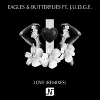 Eagles & Butterflies - Love