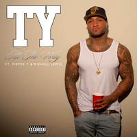 Ty - All The Way (Explicit)