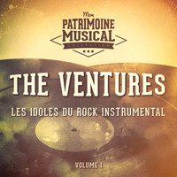 The Ventures - Les idoles du rock instrumental : The Ventures, Vol. 1