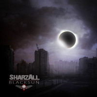Sharzall - Black Sun (Explicit)