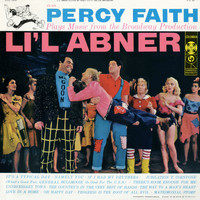 "Percy Faith & His Orchestra - Music From The Broadway Production ""Lil Abner"""
