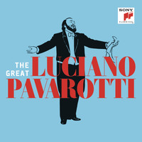 Luciano Pavarotti - The Great Luciano Pavarotti