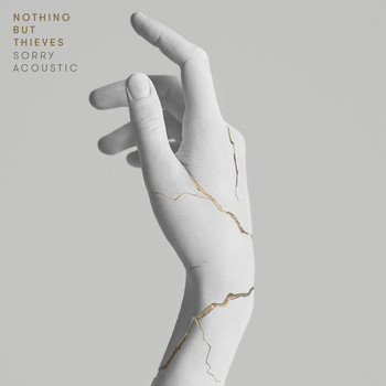 Nothing But Thieves - Sorry (Acoustic)