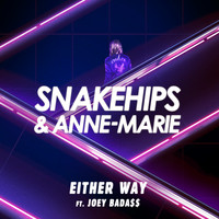 Snakehips - Either Way