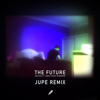 San Holo & James Vincent McMorrow - The Future (Jupe Remix)