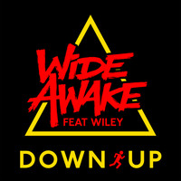 WiDE AWAKE feat. Wiley - Down Up