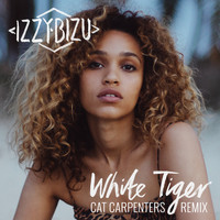 Izzy Bizu - White Tiger (Cat Carpenters Remix)