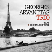 Georges Arvanitas - The Georges Arvanitas Trio: 3 A.M. + Cocktail for Three