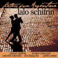 Lalo Schifrin - Letters from Argentina