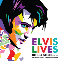 Bobby Solo - Elvis Lives