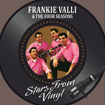 Frankie Valli & The Four Seasons - Stars from Vinyl