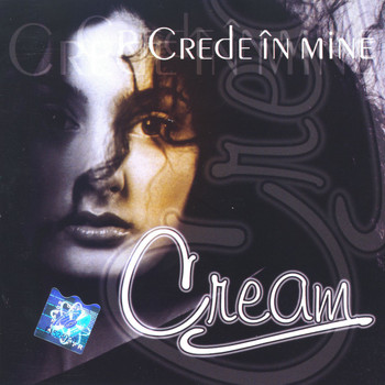 Cream - Crede in mine