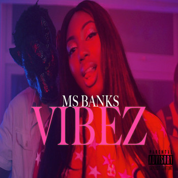 Ms Banks - Vibez
